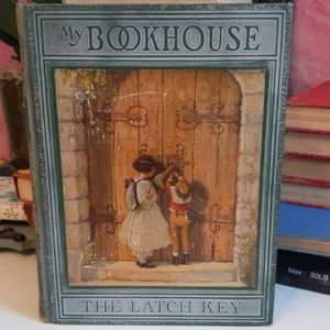 My Bookhouse vol 6. The latch key
